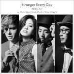 Stella.J.C / Stronger Every Day feat. Wouter Hamel, Yusuke Hirado & Shingo Sekiguchi